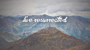 live resurrected (desktop) 1