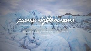 pursue righteousness (desktop) 1