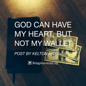 God can have my heart but not my wallet