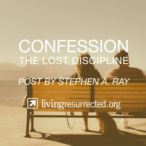 Confession the lost discipline